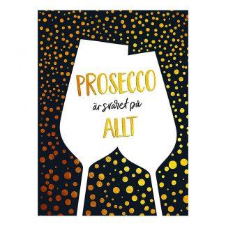 Prosecco Är Svaret på Allt Bok
